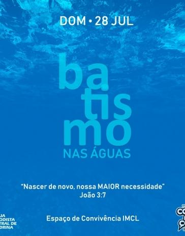 28 de Julho – Batismo